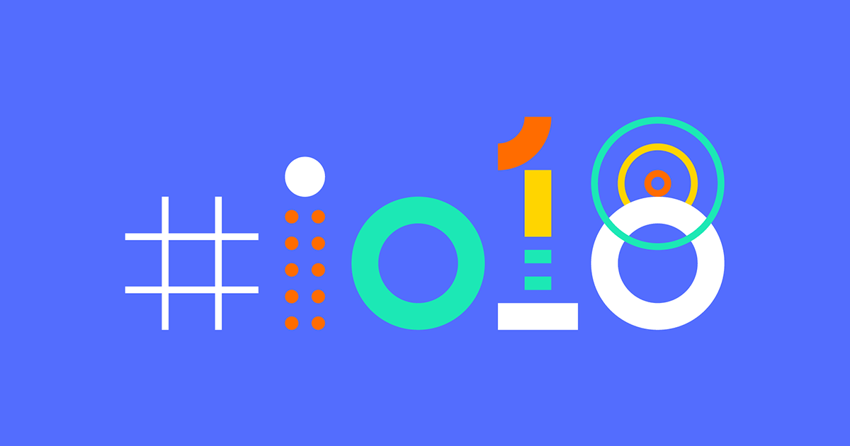 5 Google Innovations Announced at I/O 2018 and their Impact on Marketing image